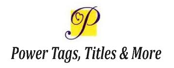 Power Tags & Title