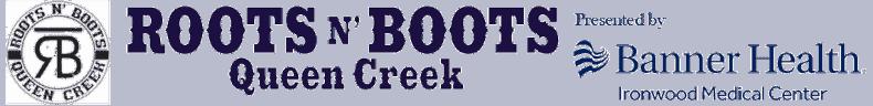 Roots N Boots Queen Creek